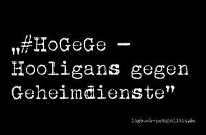 HoGeGe - Hooligans gegen Geheimdienste
